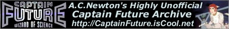 [Banner of A.C.Newton's Highly Unofficial Captain Future Archive]